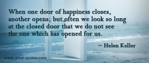 When one door closes another door opens...